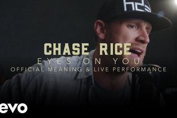 Chase Rice Eyes On You Official Performance & Meaning | Vevo
