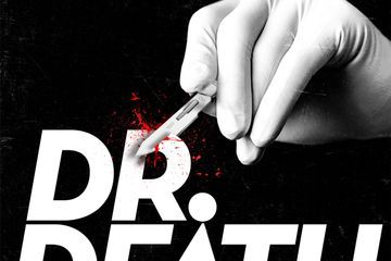 If You're a Fan of the Dirty John Podcast, You'll Be Obsessed With Dr. Death