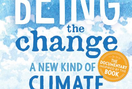 'Being the Change: A New Kind of Climate Documentary' (review)