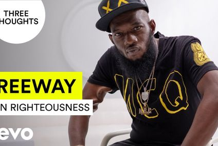 Freeway Three Thoughts...On Righteousness