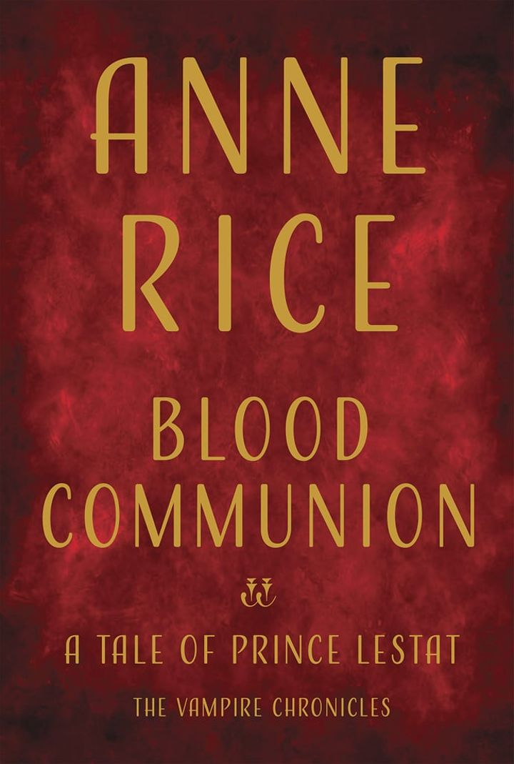 Blood-Communion-Tale-Prince-Lestat-Anne-Rice.jpg